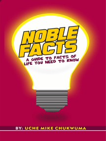 Noble Facts: A Guide To Facts Of Life You Need To Know