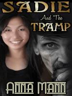 Sadie And The Tramp