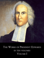 1. The Works of President Edwards, In Ten Volumes, Volume I
