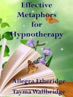 Effective Metaphors for Hypnotherapy