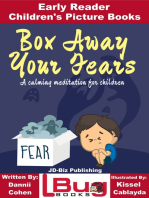 Box Away Your Fears