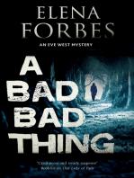 Bad, Bad Thing, A