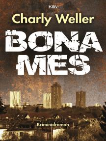 Bonames: Der fünfte Fall für Kommissar ›Worschtfett‹