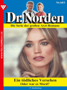 Dr. Norden 683 – Arztroman: Ein tödliches Versehen