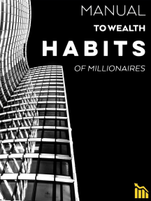 Manual to Wealth - Habits of Millionaires