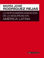 La norteamericanización de la seguridad en América Latina