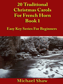 20 Traditional Christmas Carols For French Horn: Book 1