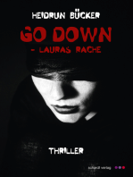 Go down - Lauras Rache