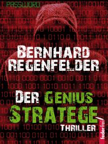 Der Genius Stratege: Thriller
