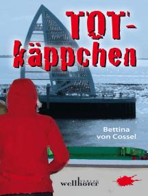 Totkäppchen: Ostfrieslandkrimi