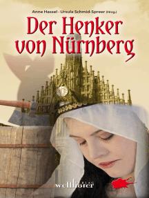 Der Henker von Nürnberg: Historische Romane
