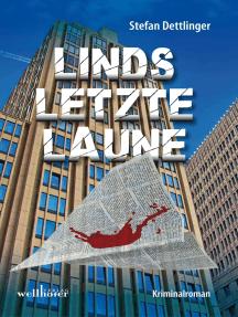 Linds letzte Laune: Kriminalroman