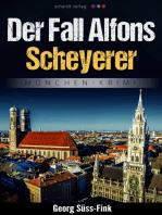 Der Fall Alfons Scheyerer