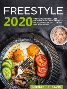 Freestyle 2020: the ultimate Weight Loss Program with Quick and Easy delicious Recipes to Lose Fat and Stay Healthy