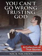 You Can't Go Wrong Trusting God