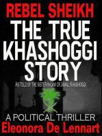 The True Story of Riah Khashoggi Rebel Sheikh