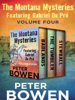 The Montana Mysteries Featuring Gabriel Du Pré Volume Four
