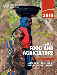 The State of Food and Agriculture 2018: Migration, Agriculture and Rural Development