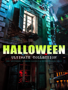 HALLOWEEN Ultimate Collection: 200+ Mysteries, Horror Classics & Supernatural Tales: Sweeney Todd, The Legend of Sleepy Hollow, The Haunted Hotel, The Mummy's Foot, The Dunwich Horror, The Murders in the Rue Morgue, Frankenstein, The Vampire, Dracula, The Turn of the Screw, The Horla…