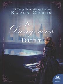 A Dangerous Duet: A Novel