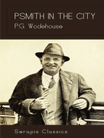 Psmith in the City (Serapis Classics)