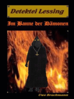 Im Banne der Dämonen. Detektei Lessing Kriminalserie, Band 2. Spannender Detektiv und Kriminalroman über Verbrechen, Mord, Intrigen und Verrat.