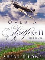 Over A Spitfire II The Sequel