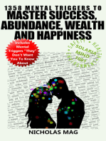 1358 Mental Triggers to Master Success, Abundance, Wealth, and Happiness