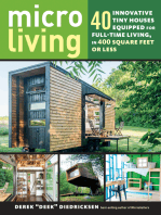 Micro Living: 40 Innovative Tiny Houses Equipped for Full-Time Living, in 400 Square Feet or Less