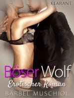Böser Wolf. Erotischer Roman