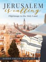 Jerusalem Is Calling