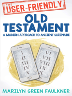 User-Friendly Old Testament, The