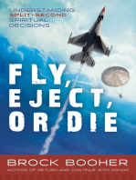 Fly, Eject, or Die