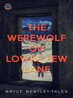 The Werewolf on Lowre Few Lane