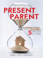 Becoming a Present Parent (Book)