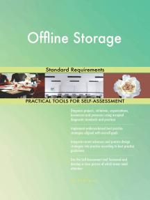 Offline Storage Standard Requirements