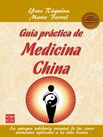 Guía práctica de medicina china: La antigua sabiduría oriental de los cinco elementos aplicada a la vida diaria