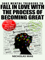 1662 Mental Triggers to Fall In Love With the Process of Becoming Great