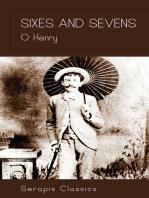 Sixes and Sevens (Serapis Classics)
