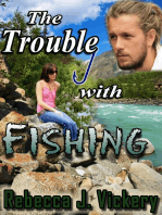 The Trouble With Fishing