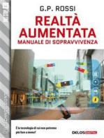 Realtà Aumentata - Manuale di Sopravvivenza