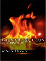 Pagan rituals, liturgies and prayers
