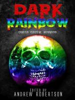 Dark Rainbow, Anthology of Queer Erotic Horror