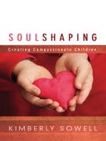 Soul Shaping