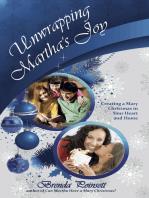 Unwrapping Martha's Joy