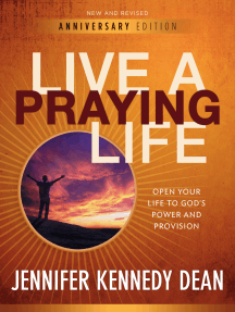 Live a Praying Life® Workbook (10th Anniversary Edition): Open Your Life to God's Power and Provision
