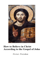 How to Believe in Christ According to the Gospel of John