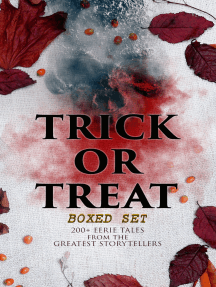 TRICK OR TREAT Boxed Set: 200+ Eerie Tales from the Greatest Storytellers: Horror Classics, Mysterious Cases, Gothic Novels, Monster Tales & Supernatural Stories: Sweeney Todd, The Murders in the Rue Morgue, Frankenstein, The Vampire, Dracula, Sleepy Hollow, From Beyond…