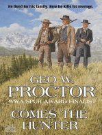 Comes the Hunter (A Geo W. Proctor Classic Western)