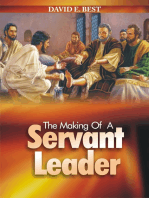 The Making of A Servant Leader